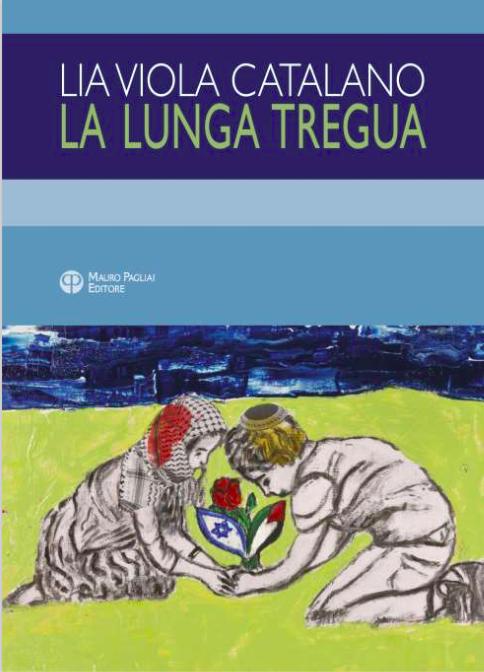 Salotto D Autore.La Lunga Tregua L Ultimo Libro Di Lia Viola Catalano